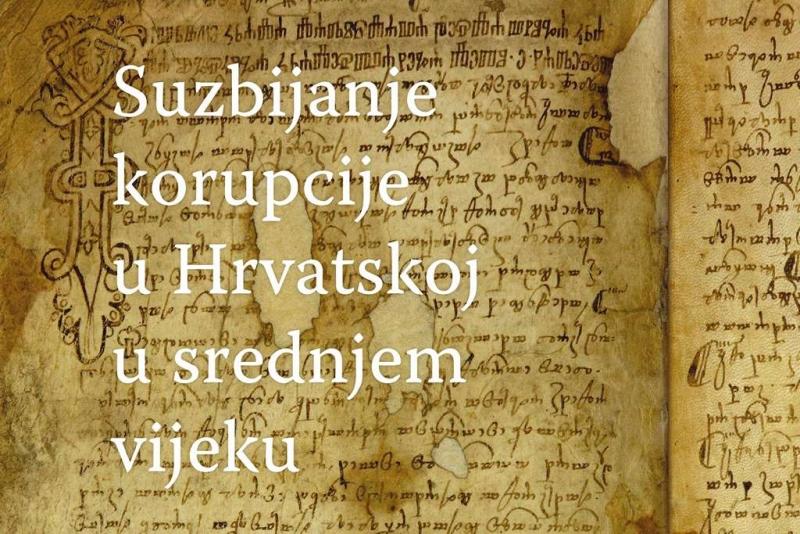 """Predstavljanje knjige """"Suzbijanje korupcije u Hrvatskoj u srednjem vijeku"""""""